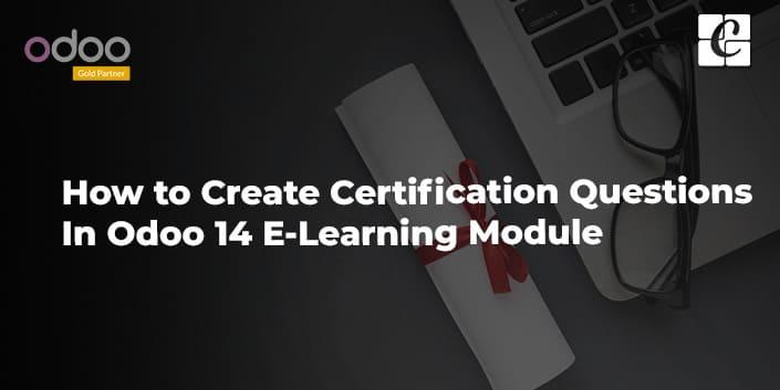 how-to-create-questions-odoo-14-elearning-module.jpg