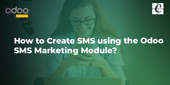 how-to-create-sms-using-the-odoo-sms-marketing-module.jpg