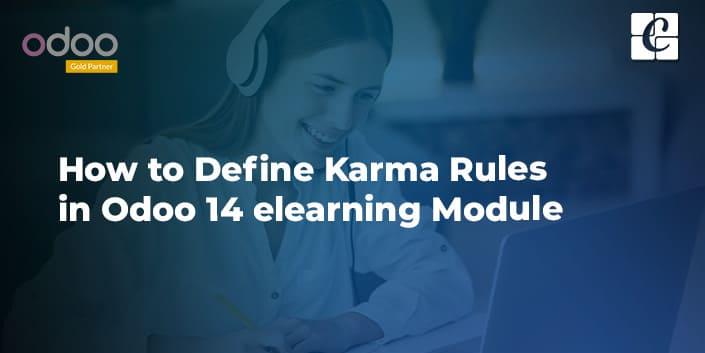 how-to-define-karma-rules-in-odoo-14-elearning-module.jpg