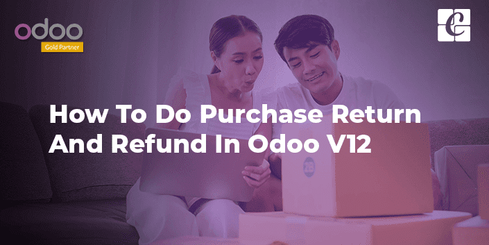 how-to-do-purchase-return-and-refund-in-odoo-v12.png
