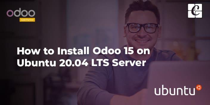 how-to-install-odoo-15-on-ubuntu-2004-lts-server.jpg
