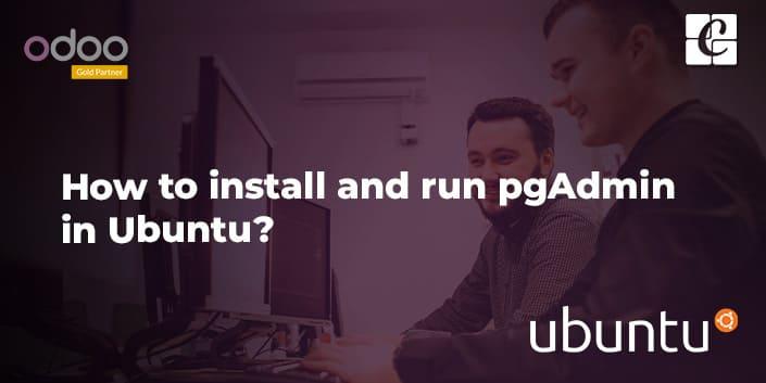 how-to-install-pgadmin-in-ubuntu.jpg