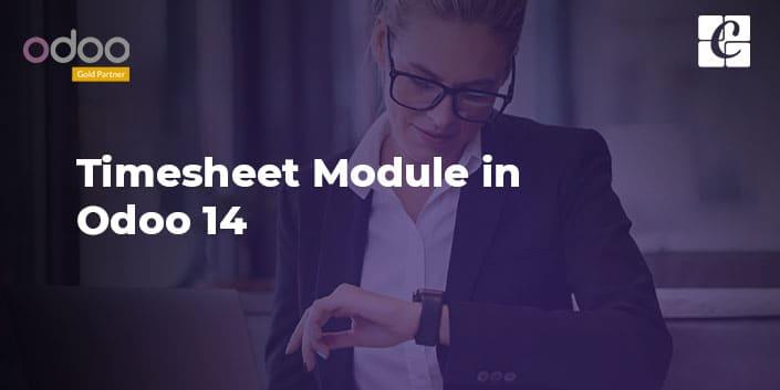 how-to-make-the-best-of-timesheet-module-in-odoo-14.jpg