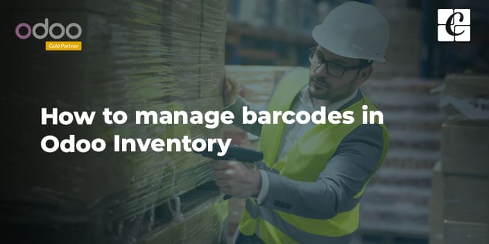 how-to-manage-barcodes-odoo-inventory-management.jpg