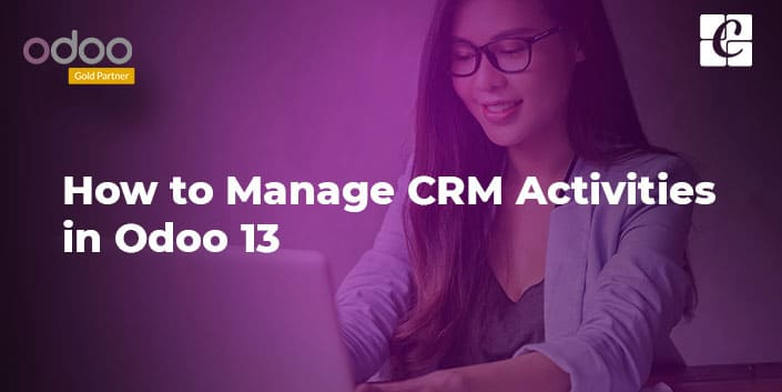 how-to-manage-crm-activities-in-odoo-13.jpg