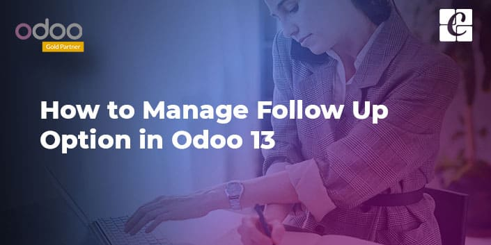 how-to-manage-follow-up-option-in-odoo-13.jpg