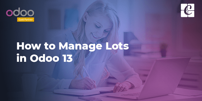 how-to-manage-lots-in-odoo-13.png