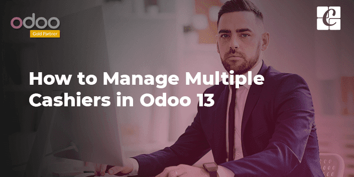 how-to-manage-multiple-cashiers-in-odoo-13.png