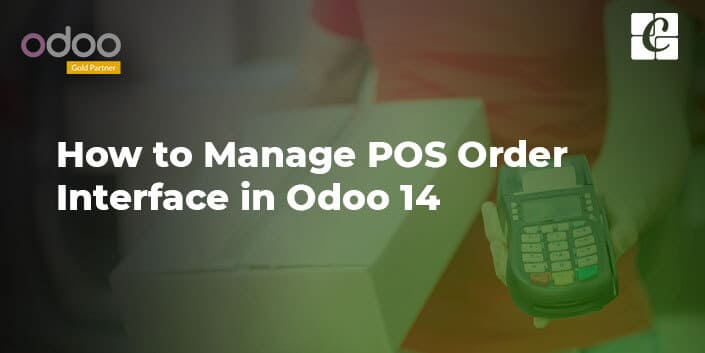 how-to-manage-pos-order-interface-in-odoo-14.jpg