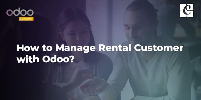 how-to-manage-rental-customer-with-odoo.jpg