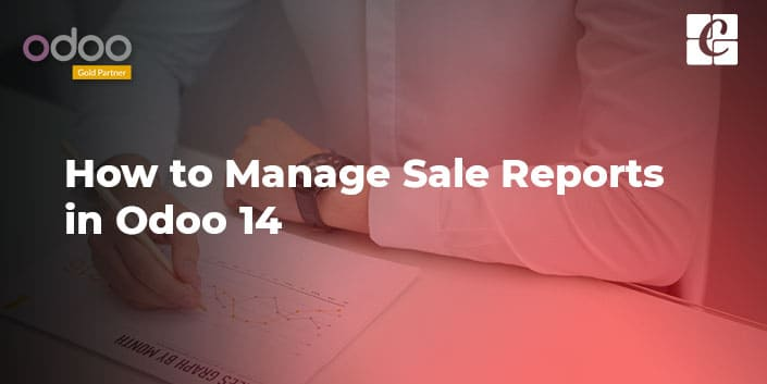 how-to-manage-sale-reports-in-odoo-14.jpg