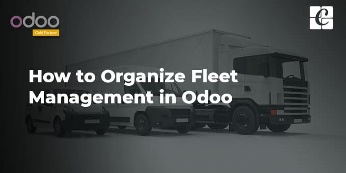 how-to-organize-fleet-management-in-odoo.jpg
