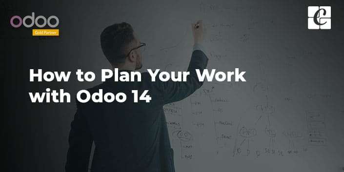 how-to-plan-your-work-with-odoo-14.jpg