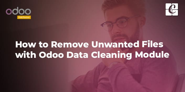 how-to-remove-unwanted-files-with-odoo-data-cleaning-module.jpg