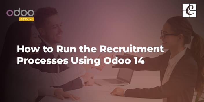 how-to-run-the-recruitment-processes-using-odoo-14.jpg