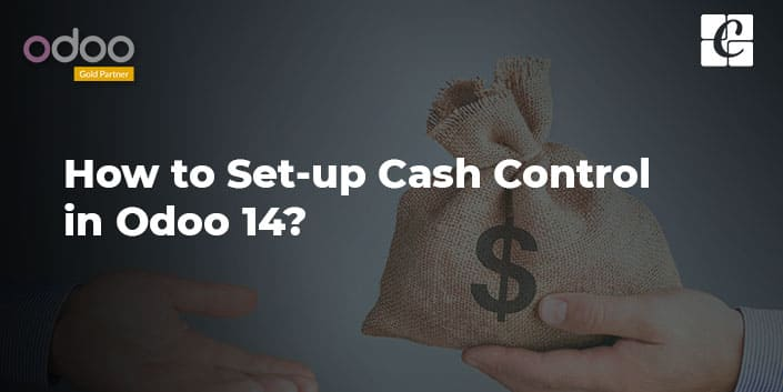 how-to-set-up-cash-control-in-odoo-14.jpg