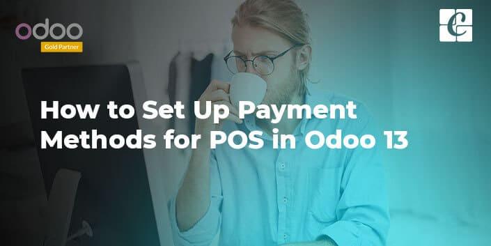 how-to-setup-payment-methods-for-pos-odoo13.jpg