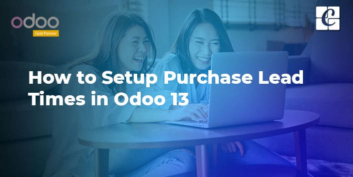 how-to-setup-purchase-lead-times-in-odoo-13.jpg