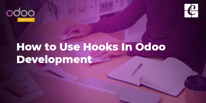how-to-use-hooks-in-odoo-development.png