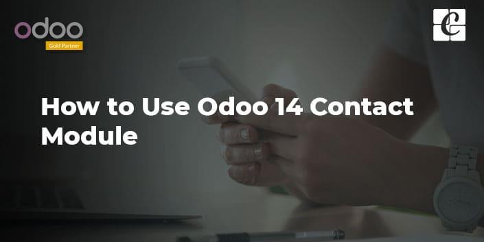 how-to-use-odoo-14-contact-module.jpg
