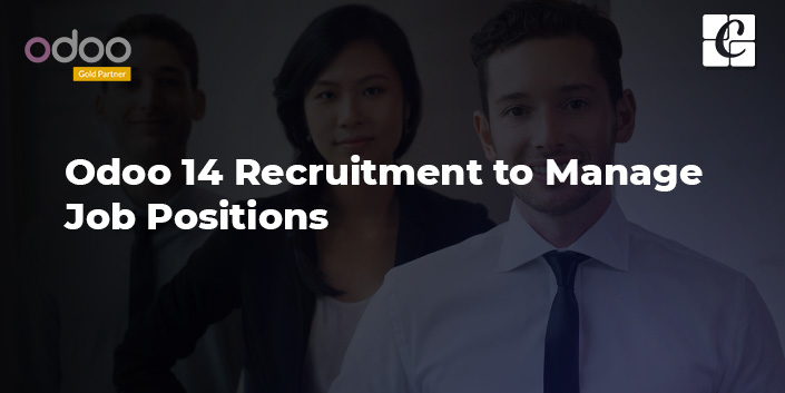 how-to-use-odoo-14-recruitment-to-manage-job-positions.jpg