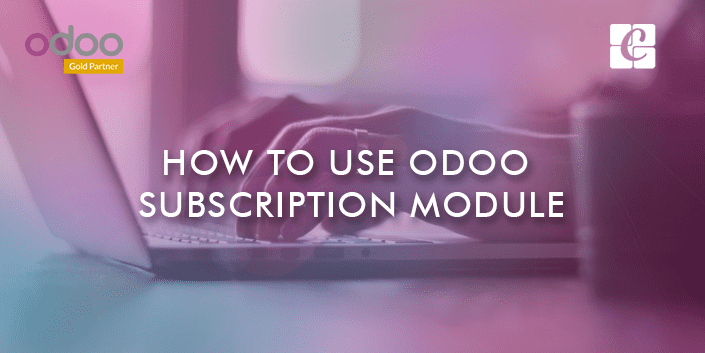 how-to-use-odoo-subscription-module.png