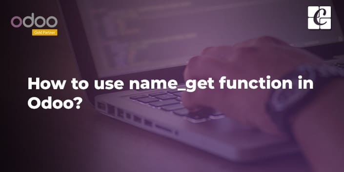 how-to-use-of-name-get-function-in-odoo.jpg