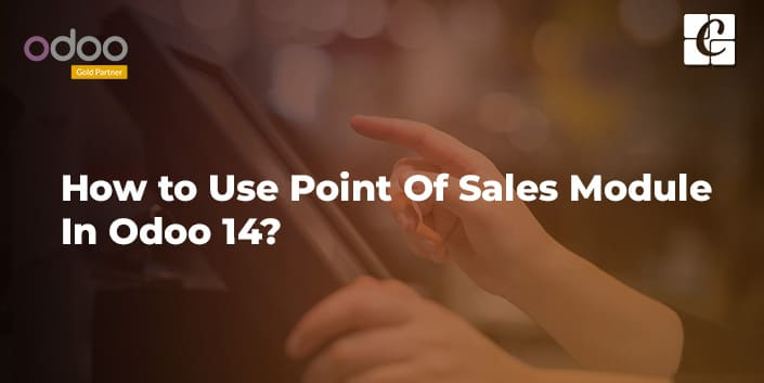 how-to-use-point-of-sales-module-in-odoo-14.jpg