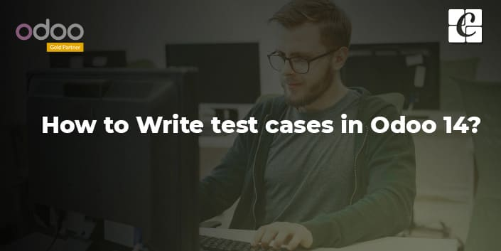 how-to-write-test-cases-in-odoo-14.jpg