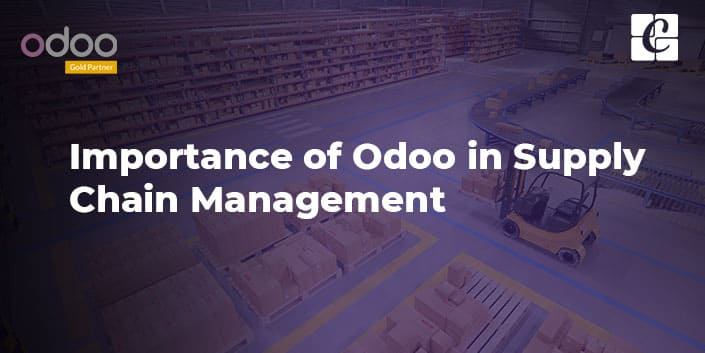 importance-of-odoo-in-supply-chain-management.jpg