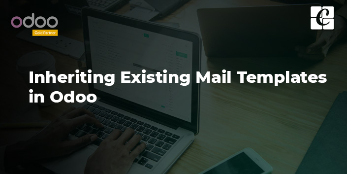 inheriting-existing-mail-templates-in-odoo.jpg