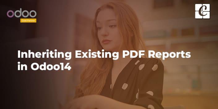 inheriting-existing-pdf-reports-in-odoo14.jpg