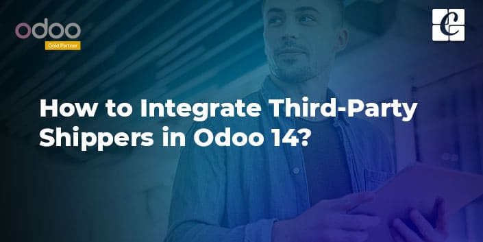 integrate-third-party-shippers-in-odoo-14.jpg