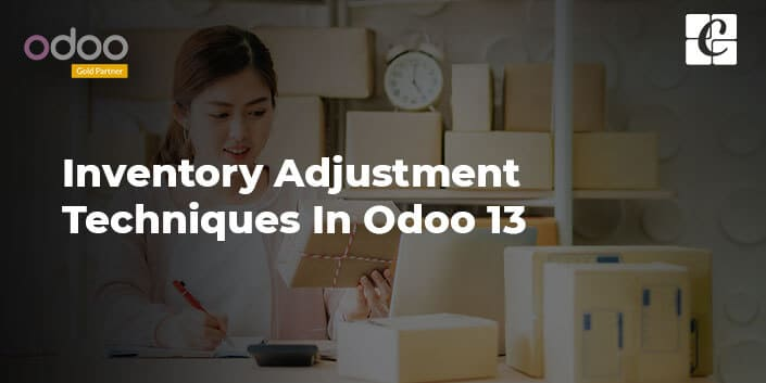inventory-adjustment-techniques-in-odoo-13.jpg