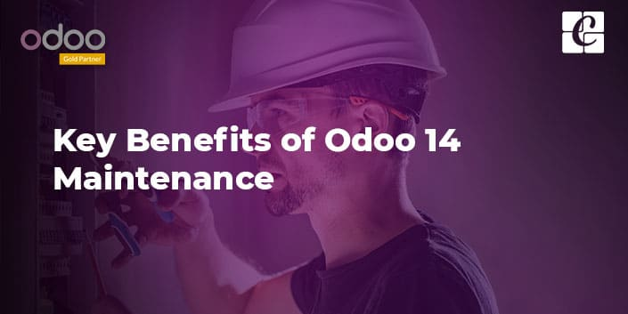 key-benefits-of-odoo-14-maintenance.jpg