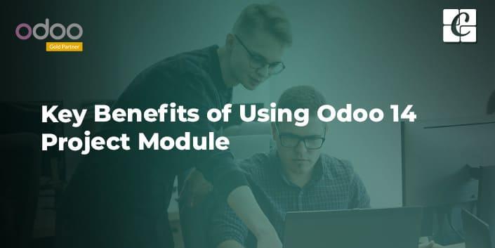 key-benefits-of-using-odoo-14-project-module.jpg