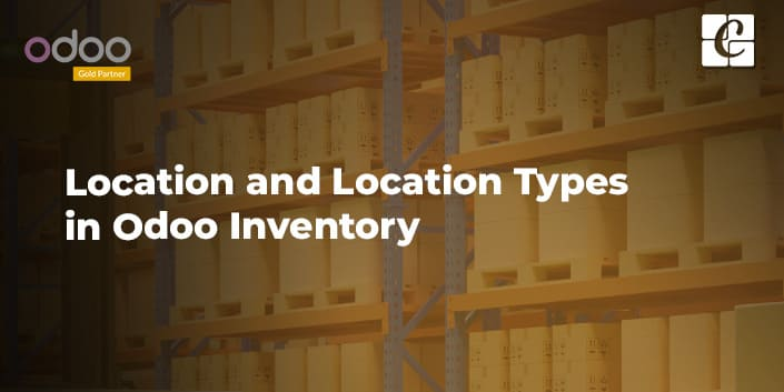location-and-location-types-in-odoo-inventory.jpg