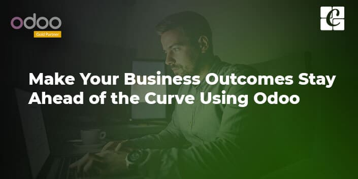 make-your-business-outcomes-stay-ahead-of-the-curve-using-odoo.jpg