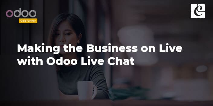 making-business-on-live-with-odoo-live-chat.jpg