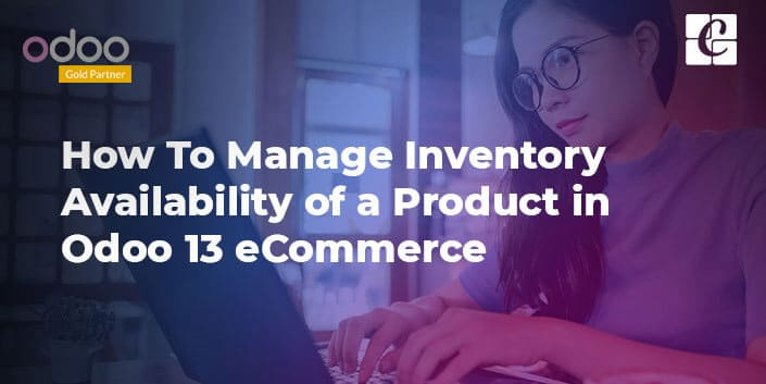 manage-inventory-availability-of-a-product-in-odoo-13.jpg