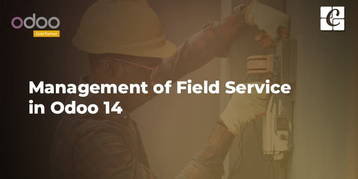 management-of-field-service-in-odoo-14.jpg