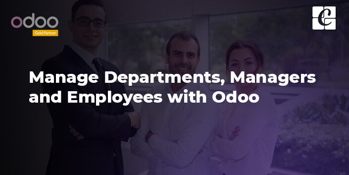 managing-departments-managers-and-employees-with-odoo.jpg