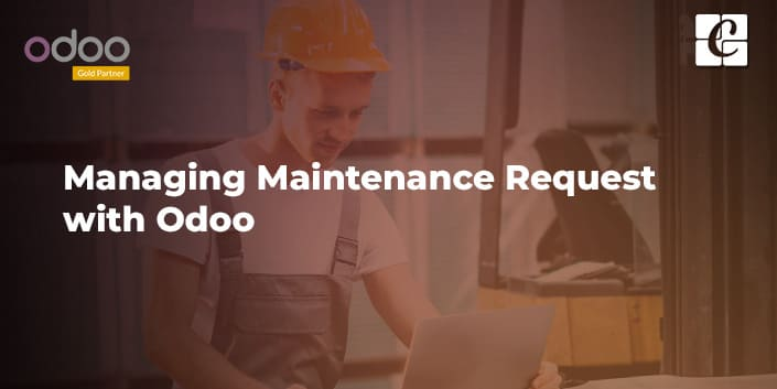 managing-maintenance-request-with-odoo.jpg