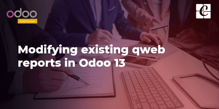 modifying-existing-qweb-reports-in-odoo-13.png