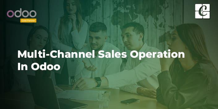 multi-channel-sales-operation-in-odoo.jpg