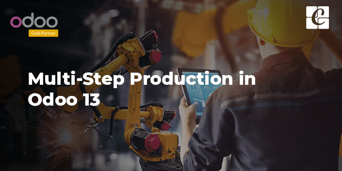 multi-step-production-in-odoo-13.png