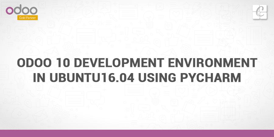 odoo-10-development-environment-in-ubuntu16-04-using-pycharm.png