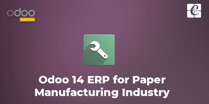 odoo-14-erp-for-paper-manufacturing-industry.jpg