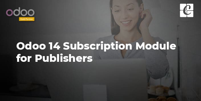 odoo-14-subscription-module-for-publishers.jpg