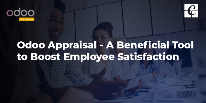 odoo-appraisal-a-beneficial-tool-to-boost-employee-satisfaction.jpg